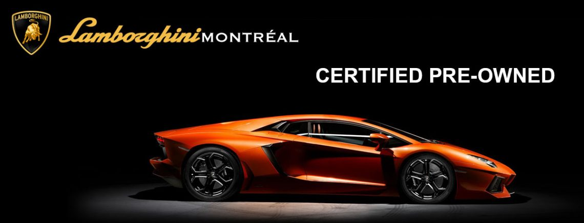 Awesome Even When Pre Owned, A Lamborghini Must Always Deliver The Best  Performance. This Is Why Lamborghini Montreal Is Offering You A Certified  Pre Owned ...